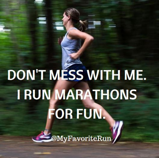 Best Health And Fitness Quotes Dont Mess With Me I Run Marathons