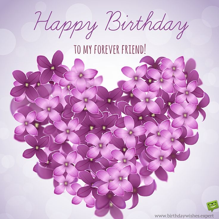 Birthday Quotes : Happy Birthday to my forever friend! – OMG Quotes