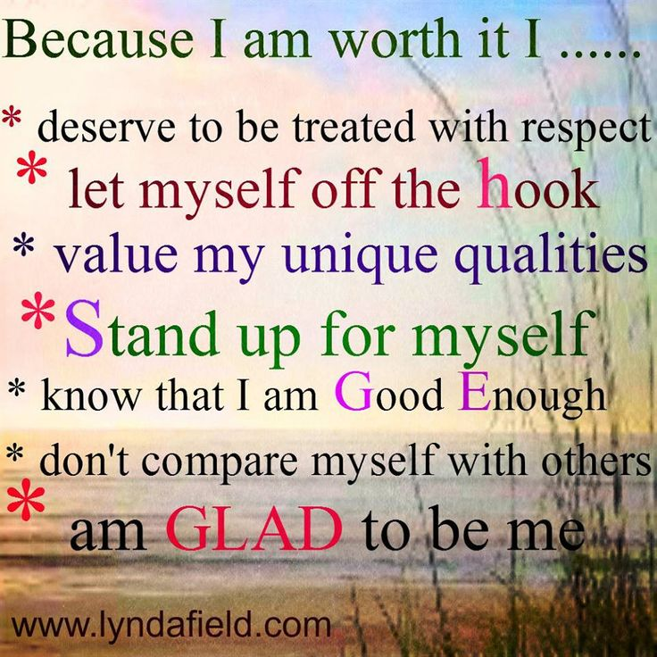 Because I Am Worth It I Lessons For Living From Lynda Field Life