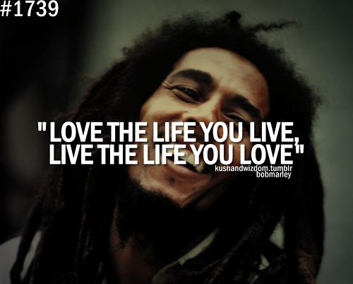 As The Quote Says Description Bob Marley