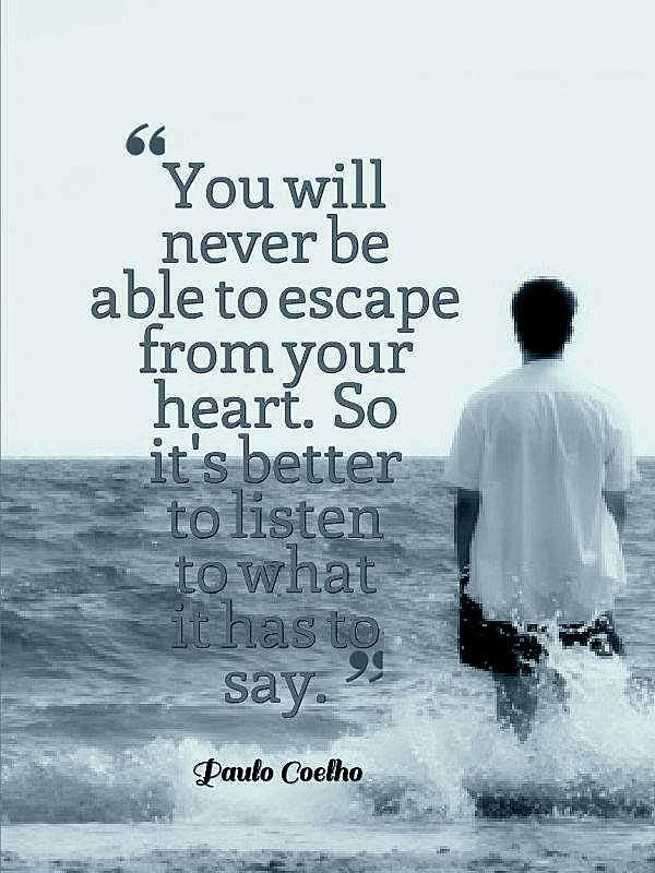 Listen To Your Heart And Soul Omg Quotes Your Daily Dose Of
