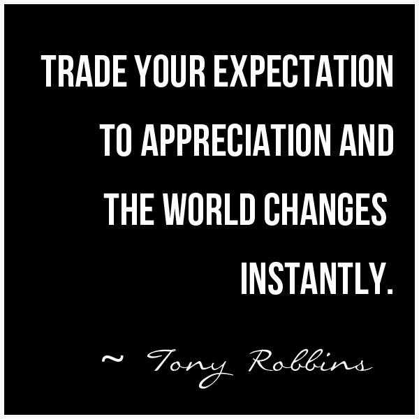 "Life Quotes And Words To Live By : ""Trade Your Expectation"