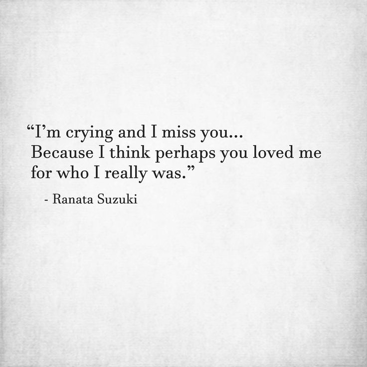 "Missing You Quotes : ""I\'m crying and I miss you… Because I ..."