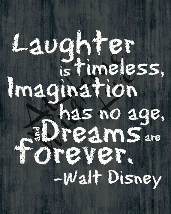Inspirational Positive Life Quotes Laughter Is Timeless Walt