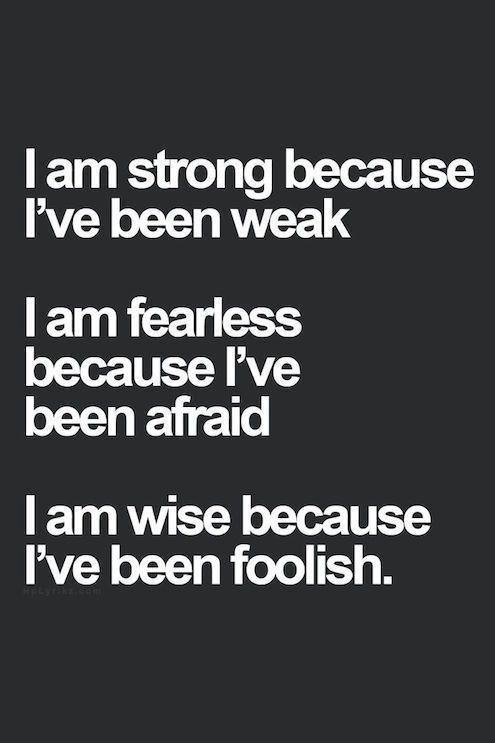 Inspirational Quotes About Work I Am Strong Because Ive Been Weak
