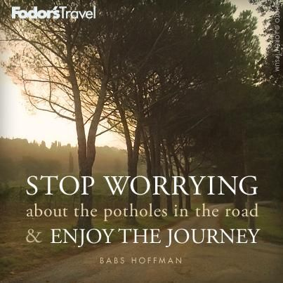 Life Quotes And Words To Live By Enjoy The Journey Omg Quotes