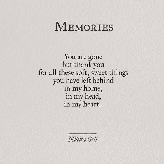Missing Quotes All The Sweet Memories Notes Mementos Pictures