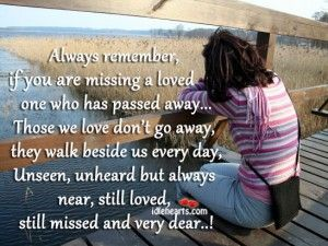 missing quotes always remember if you are missing a loved one who