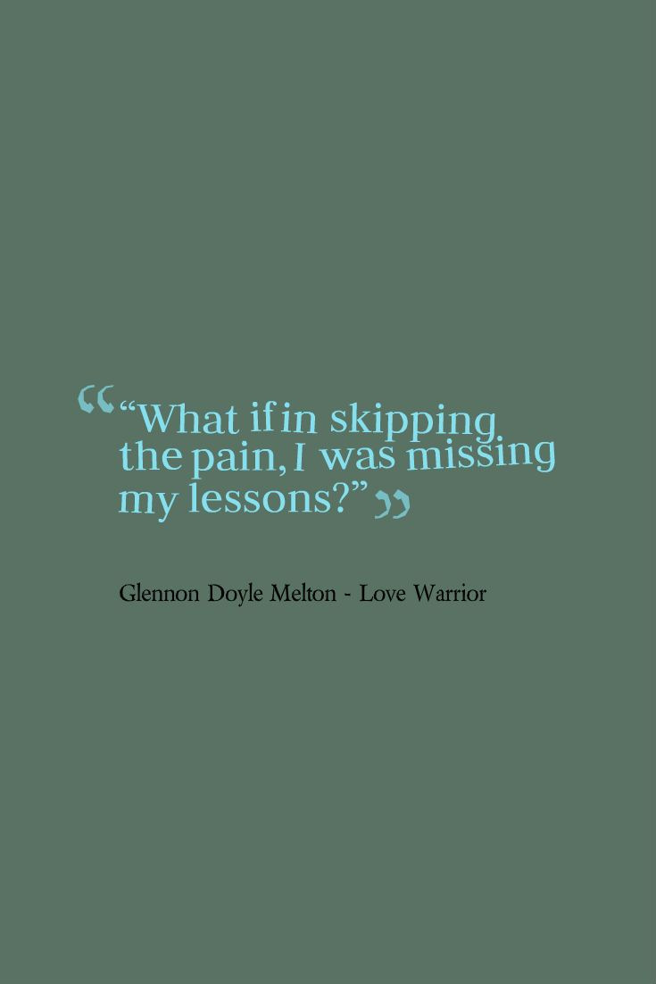 Missing Quotes Glennon Doyle Melton Love Warrior Quote Omg