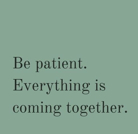 Missing Quotes : Image result for patience quotes – OMG ...
