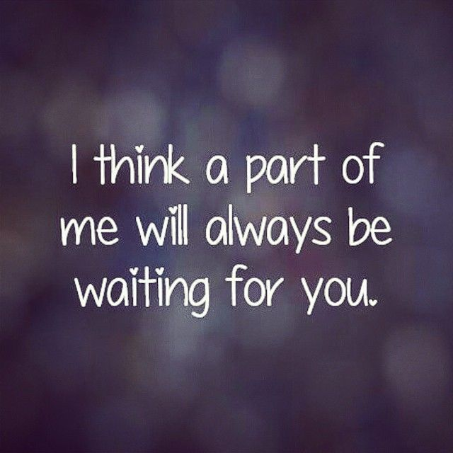 Missing Quotes Waiting For You Pictures Photos And Images For