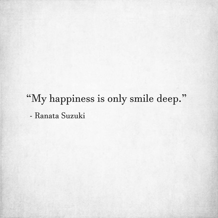 """missing you quotes """"my happiness is only smile deep """" ranata"""