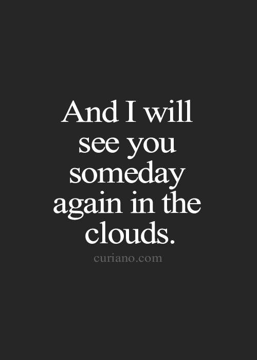 I Ll Meet You In Heaven Quotes Heaven Quotes Brainyquote Religion