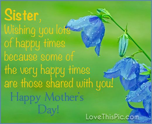 Mothers day quotes sister wishing you a happy mothers day omg as the quote says description sister wishing you a happy mothers day m4hsunfo