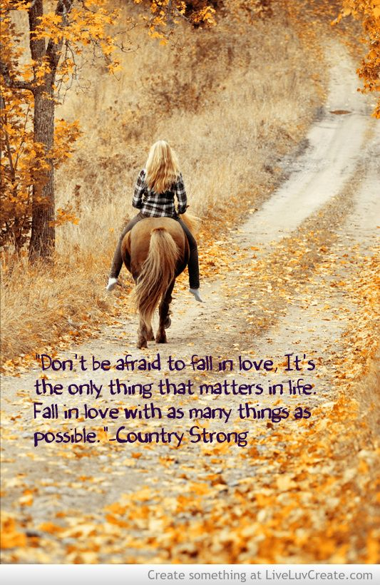 Life Quotes And Words To Live By : Country Strong Quote ...