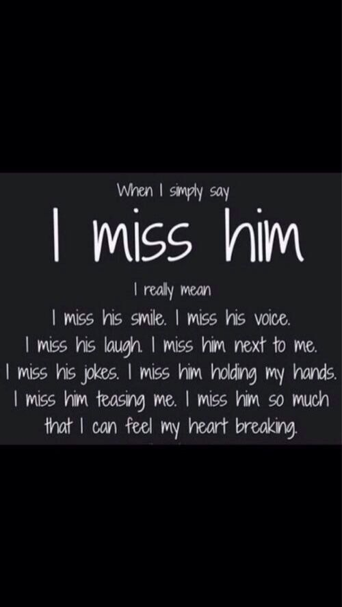 Quotes About Missing Him | Missing Quotes I Miss Everything About Him Omg Quotes Your