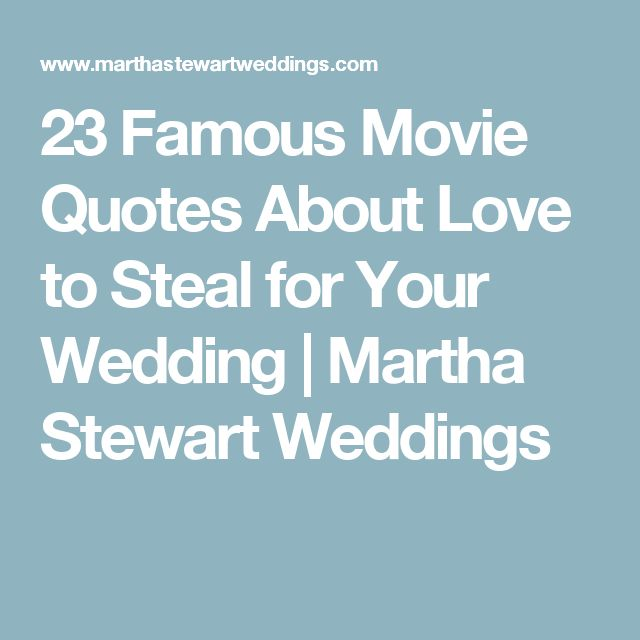 Famous Movie Quotes Impressive 48 Famous Movie Quotes About Love To Steal For Your Wedding Martha