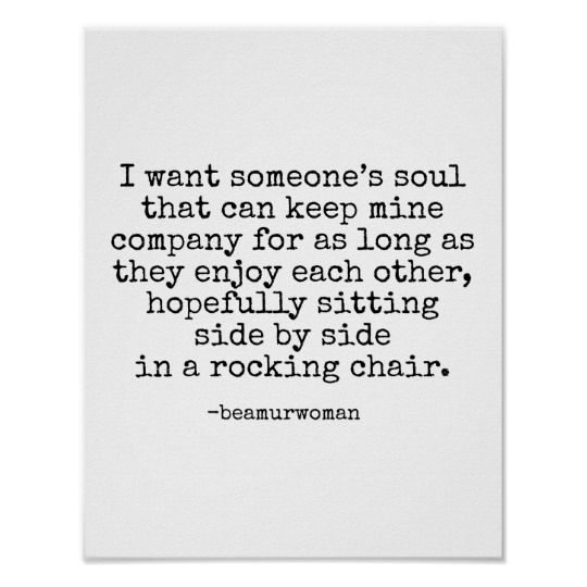 Soulmate Quotes : Poster For Framing I Want Someone\'s Soul ...