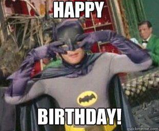 Birthday Quotes Batman Happy Birthday Meme Omg Quotes Your