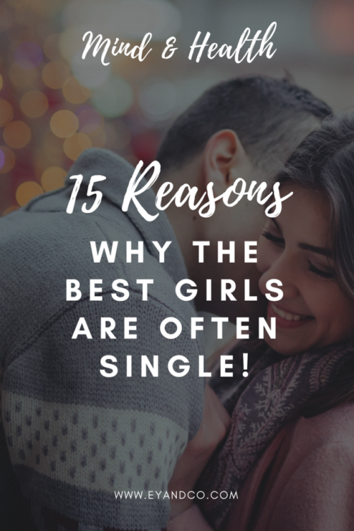 QUOTES ABOUT LOVE : 15 reasons why the best girls are often ...