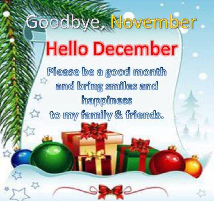 Hello December Goodbye November Hello December Please Be A Good