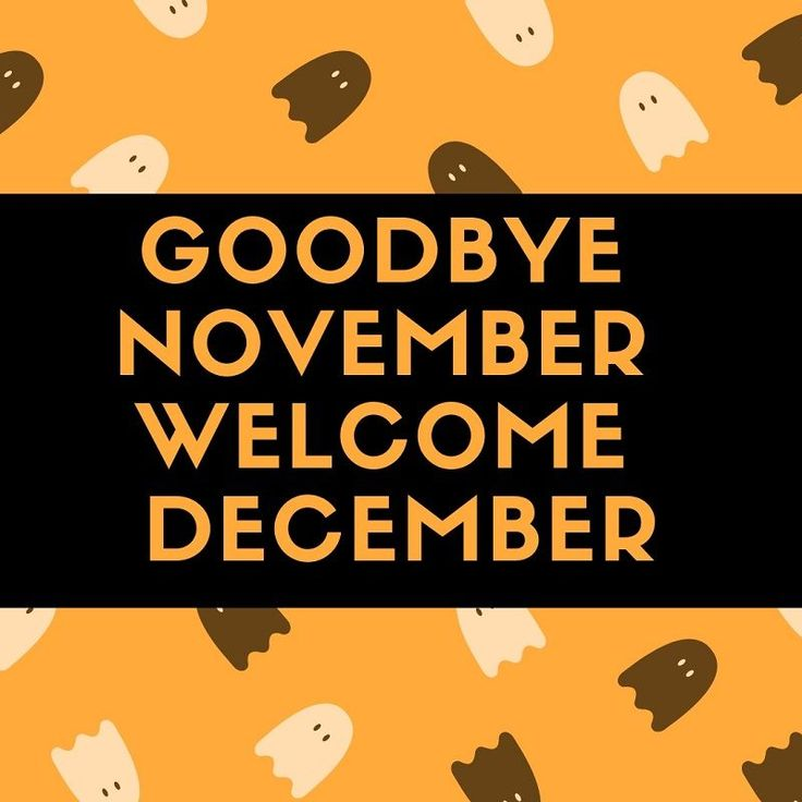 Hello December Eautiful Goodbye November Hello December Images