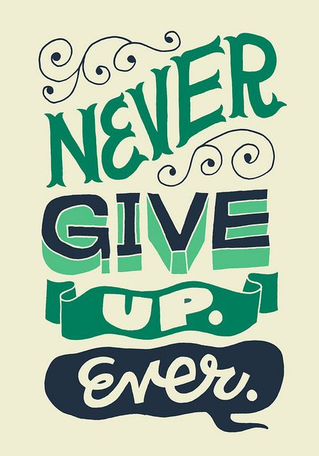 Inspirational Positive Life Quotes Never Give Up Omg Quotes