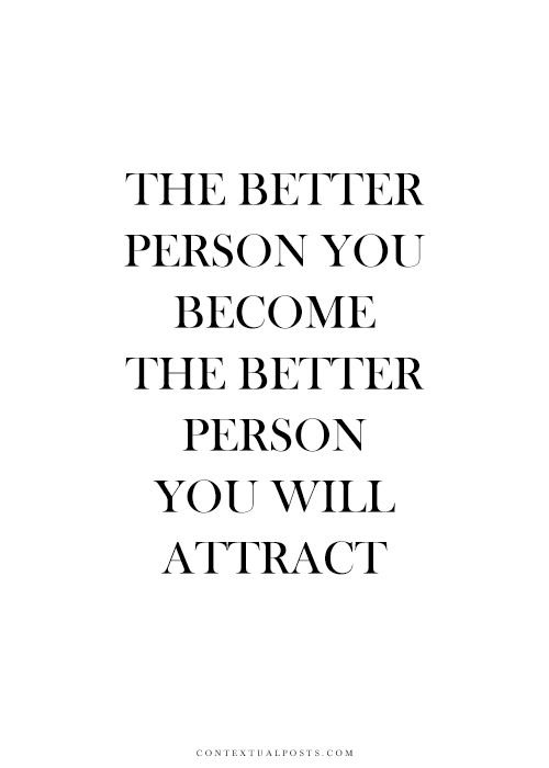 Motivational Quotes Be A Better Person Omg Quotes Your Daily