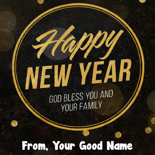 New Year's Wiches : Write Name God Bless New Year Greeting ...
