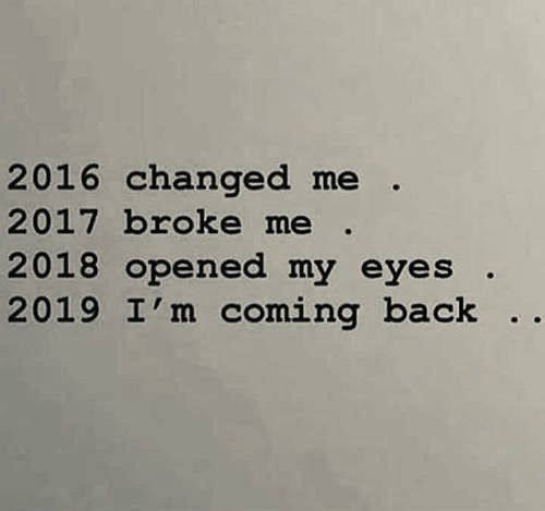 Quote About Wedding 2016 Changed Me 2017 Broke Me 2018 Opened My