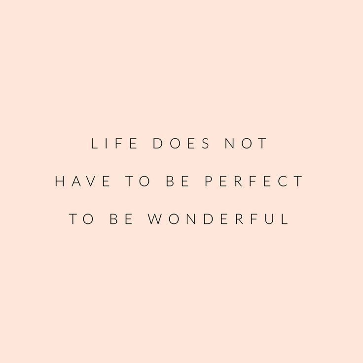 Motivational Quotes Life Doesnt Have To Be Perfect Omg Quotes